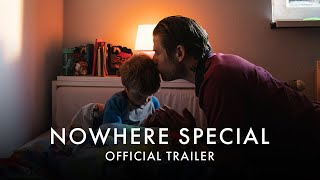 Trailer for Nowhere Special