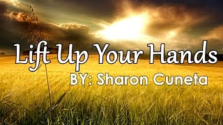 Sharon Cuneta — Lift Up Your Hands [Official Lyric Video]
