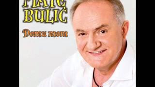 Mate Bulić 2011   Svatovska (Mojoj Kćeri)