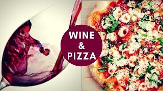 PAIRING WINE WITH PIZZA - What To Drink With The Top 5 American Pizza Styles