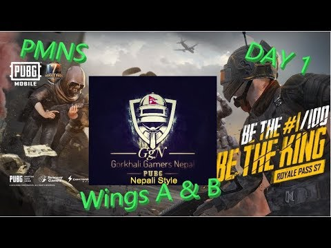 Pubg Mobile Nepal // PMNS Day 1 // Wing A and B