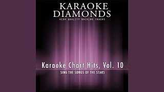 Every Word I Write (Karaoke Version) (Originally Performed By Dottie West)