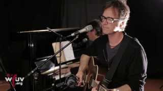 "Dan Wilson - ""Love Without Fear"" (Live at WFUV)"