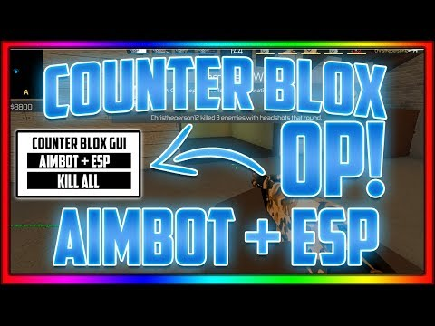 counter blox roblox offensive aimbot and esp