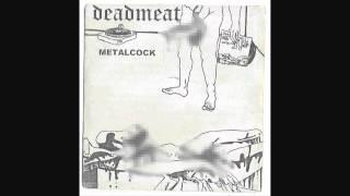 Dead Meat- Dude