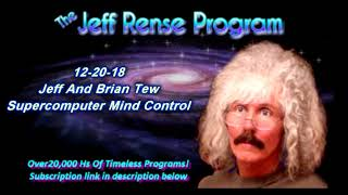 Jeff And Brian Tew - Supercomputer Mind Control