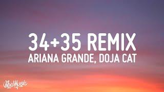 Ariana Grande - 34+35 (Remix) (Lyrics) (feat. Megan Thee Stallion & Doja Cat)