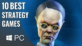 Top 10 Best PC Strategy Games of the Last 13 Years | HD