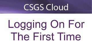 preview picture of video 'CSGS Cloud - Logging on'