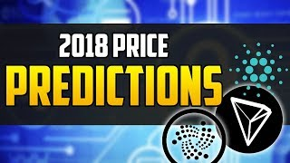 Price Predictions for IOTA, Cardano, Tron 2018 (HUGE RETURNS)