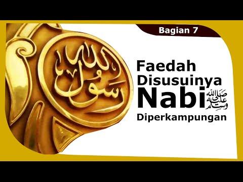 Kajian Siroh Bagian 7 (2/2) : Faedah Disusuinya Nabi Diperkampungan