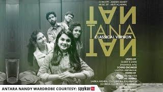 Tan Tana Tan | Chalti Hai Kya 9 Se 12 | Judwaa 2 | Classical Version | Jam Session | Antara & Arjit