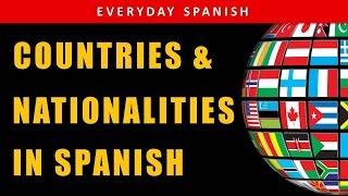 Countries & Nationalities in Spanish | BASIC SPANISH