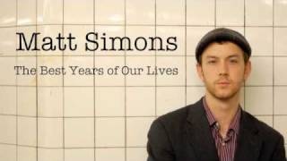 Matt Simons - The Best Years of Our Lives (Audio Only)