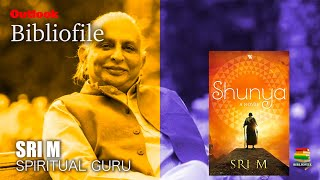 Outlook Bibliofile | Spiritual Guru Sri M On Religion, Politics And His New Book 'Shunya'