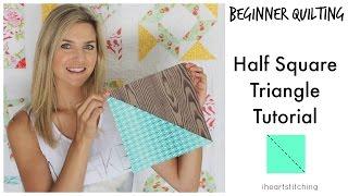 Beginner Quilting - Half Square Triangle Tutorial