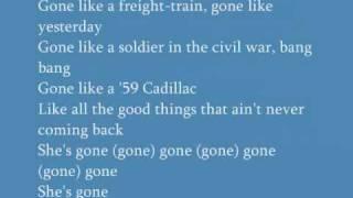 """""""Gone"""" Montgomery Gentry (Lyrics)"""