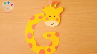 How To Make Giraffe With G- Letter Craft