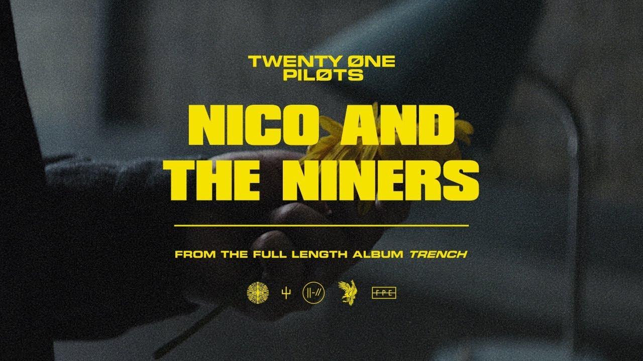 Twenty One Pilots — Nico And The Niners