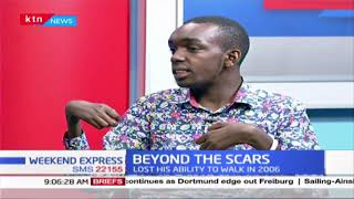 The story of Josphat Maina who lost his ability to walk in 2006 at age 8 Part Two | BEYOND THE SCARS