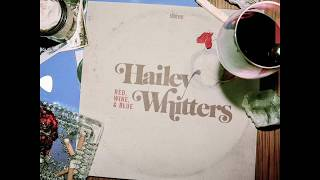 Hailey Whitters   Red Wine & Blue (Official Audio)