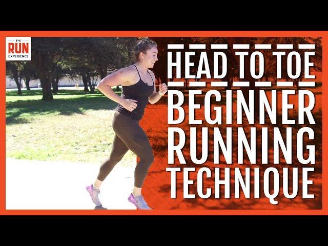 Head To Toe Beginner Running Technique