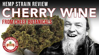 Cheef Botanicals | Cherry Wine Strain Review | 14.72% CBD! by Red Bench Reviews