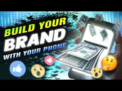 Mobile Marketing - Building A Brand with Your Smartphone