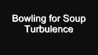 Bowling For Soup - Turbulence(Official Version)