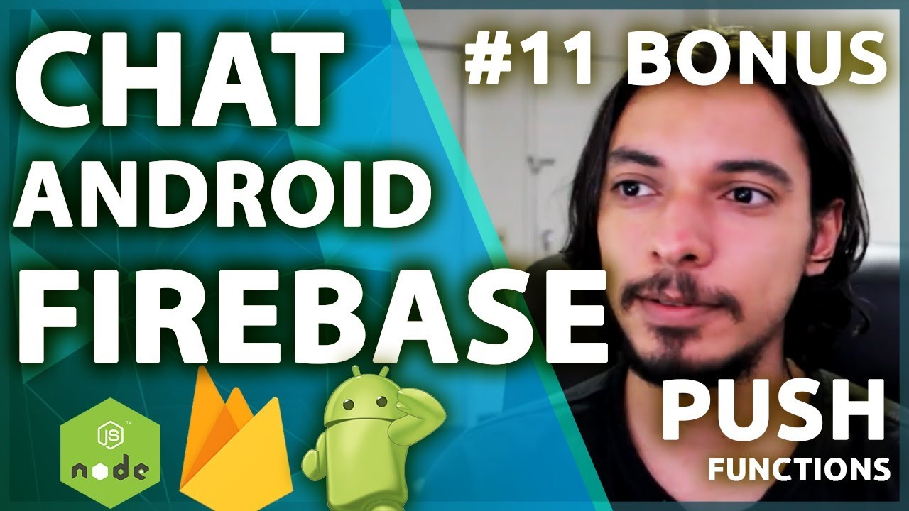 Firebase Chat Android Tutorial: Push Notification Com Firebase Functions