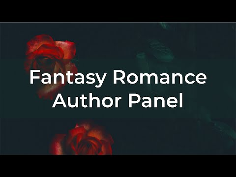 Fantasy Romance Author Panel