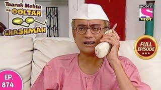 Taarak Mehta Ka Ooltah Chashmah - Full Episode 874 - 16th December, 2017