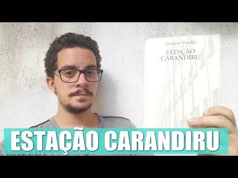 Estação Carandiru - Dr. Dráuzio Varella ? Junior Costa