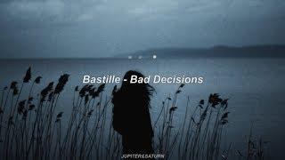 Bad Decisions   Bastille (Sub. Español)