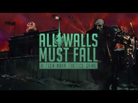 All Walls Must Fall - Early Access Gameplay Trailer thumbnail