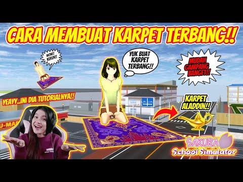 TUTORIAL/CARA MEMBUAT KARPET TERBANG AJAIB!! SAKURA SCHOOL SIMULATOR INDONESIA - PART 156