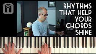 Rhythms that help your chords shine