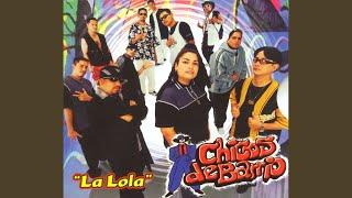 La Lola (Audio) - Chicos de Barrio (Video)