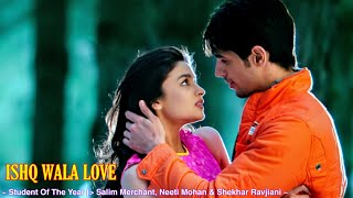 Ishq Wala Love Full Song : Student Of The Year   - YouTube