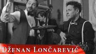 DZENAN LONCAREVIC   AKO PITAS (OFFICIAL VIDEO)