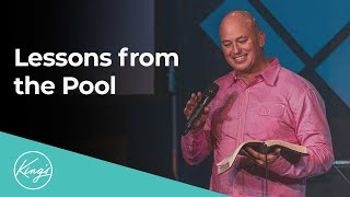 Lessons from the Pool | Pastor Daniel Bracken