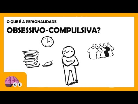 O QUE É A PERSONALIDADE OBSESSIVO-COMPULSIVA?