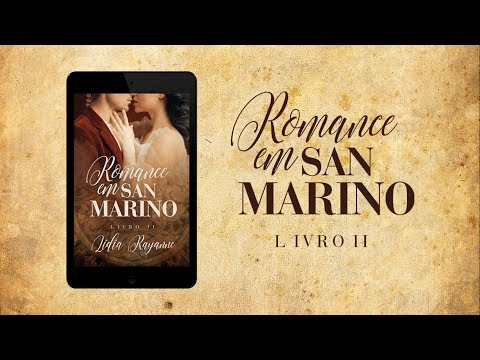 O que esperar do 2º livro de Romance em San Marino?