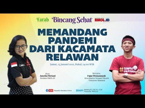 BINCANG SEHAT • Memandang Pandemi Dari Kacamata Relawan