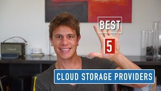 The BEST 5 Cloud Storage Providers of 2019