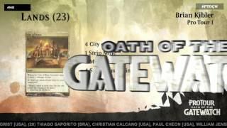 Pro Tour Oath of the Gatewatch Deck Tech: Pro Tour 1 with Brian Kibler