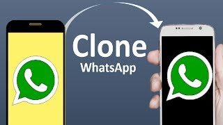 How To Clone Your WhatsApp on Your Another phone