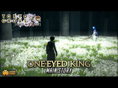 Tokyo Ghoul: re Call to Exist - One-Eyed King (Main Story)
