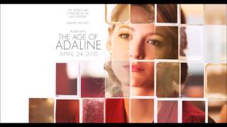 The Age Of Adaline - OST - Start Again (Rob Simonsen & Faux Fix Ft. Elena Tonra)