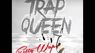 Fetty Wap - Trap Queen (Explicit) (Dirty)